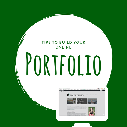 Tips to build your online portfolio.