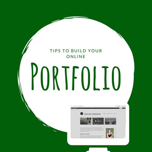 Tips to build your online portfolio.