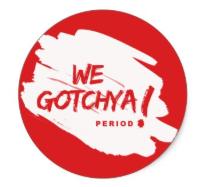 We Gotchya!